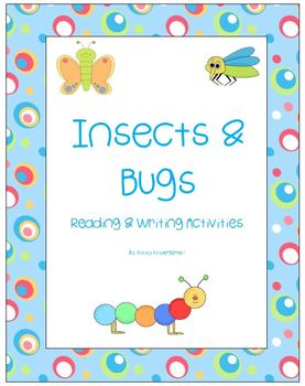 Insects & Bugs Differentiated Reading and Writing Activities