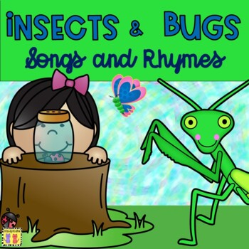 Insects Songs & Rhymes: Insect Characteristics, Life Cycle