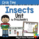 Insects Circle Time Unit