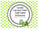 Insects: Cut and Paste Sight Word Sentences