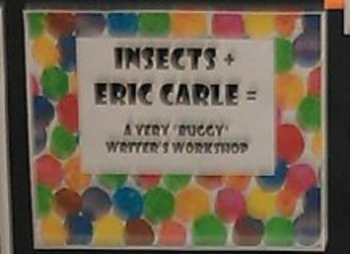 Insects + Eric Carle =  A Very Buggy Writer's Workshop