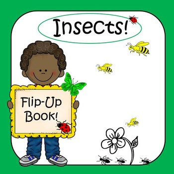 Insects! Flip-Up Book