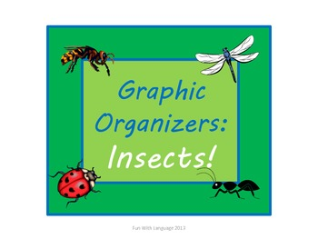 Insects: Graphic Organizers KWL Chart, Venn Diagram, Classifying for Common Core