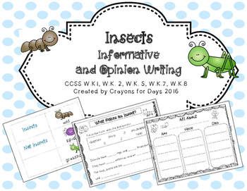 Insects Informative and Opinion Writing Unit