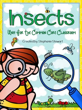 Insects {Insect Unit Common Core Classroom}