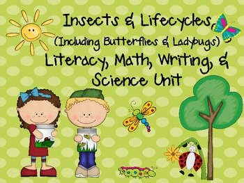 Insects & Lifecycles MEGA Unit for Literacy, Math, & Science Centers