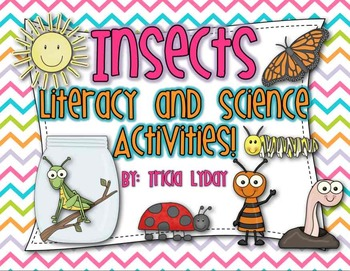 Insects Literacy and Science Activities...and more!