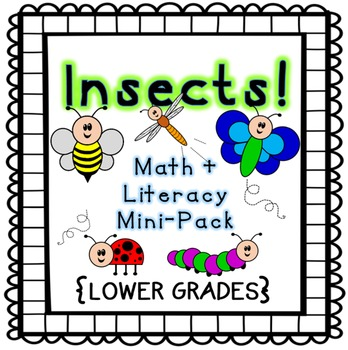Insects! Math + Literacy Mini-Pack {Lower Grades}