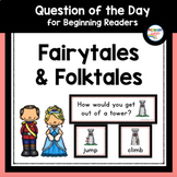 Fairy Tales and Folktales Question of the Day for Preschool and Kindergarten