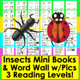 Insects Readers:  Differentiated with 3 Reading Levels + Illustrated Word Wall