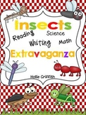 Insects: Reading,Writing, Science, Math EXTRAVAGANZA