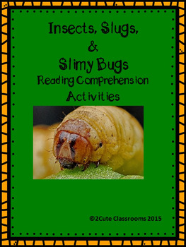 Insects, Slugs, and Slimy Bugs: Non-fiction High Interest Reading Comprehension