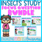 Insects Study Creative Curriculum | Focus Question BUNDLE