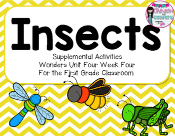 Insects- Supplemental Activities for Wonders Unit 4 Week 4