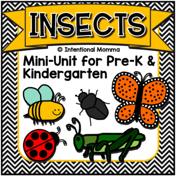 Insects and Bugs, Mini-Unit for Pre-K and Kindergarten