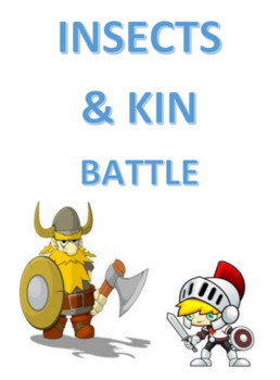 Insects and Kin Battle