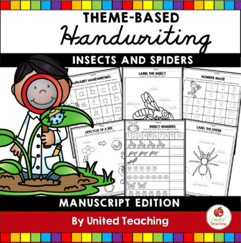 Insects and Spiders Theme Based Handwriting Lessons (Manuscript Edition)