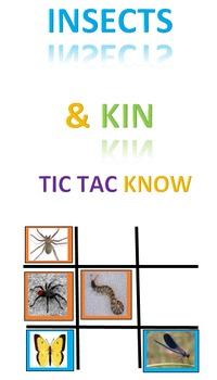 Insects and their Kin Tic Tac Know