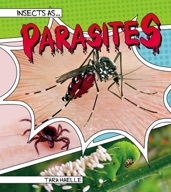 Insects as Parasites