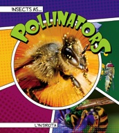 Insects as Pollinators