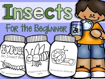 Insects for the Beginner