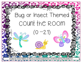 Insects or Bugs Themed:  Count the Room (0 - 21)