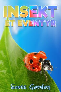 Insekt: Et Eventyr (Norwegian Edition)
