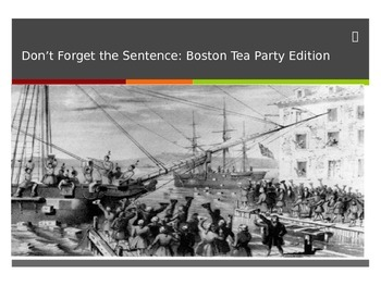 Insert The Sentence- Coherent Paragraph Game (Boston Tea Party)