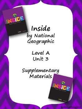 Inside Level A Unit 3 Supplementary Materials