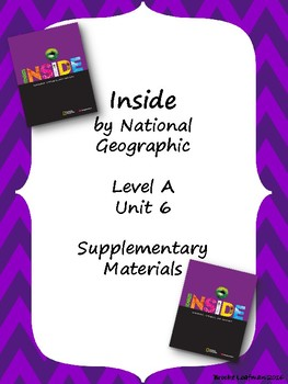 Inside Level A Unit 6 Supplementary Materials
