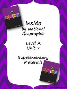 Inside Level A Unit 7 Supplementary Materials