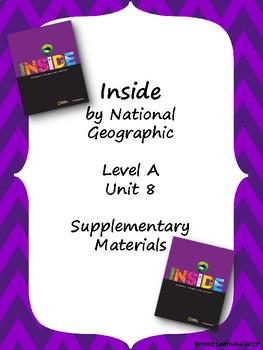 Inside Level A Unit 8 Supplementary Materials