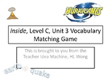 Inside, Level C, Unit 3 Vocabulary about Natural Disasters