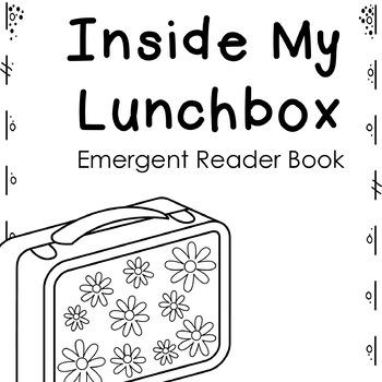 Inside My Lunchbox Emergent Reader