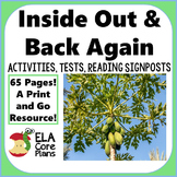 Inside Out and Back Again Novel Packet~ Activities, Tests, Reading Signposts!