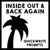 Inside Out and Back Again - Quickwrite Journal Prompts PowerPoint