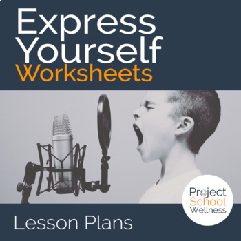 Emotional Health Worksheet: Express Yourself (Inspired by