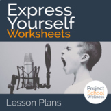 Express Yourself - Inside & Out of Emotional & Mental Health - Three Worksheets