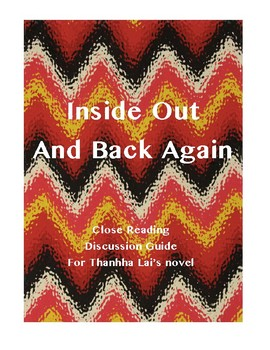 Inside Out and Back Again Close Reading Discussion Guide