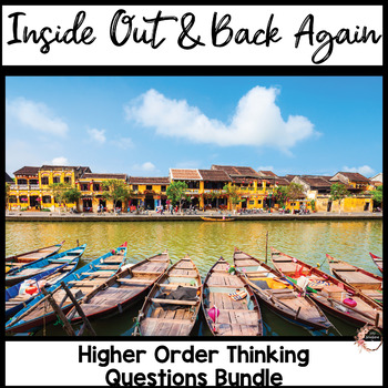 Inside Out and Back Again Novel Unit Questions (Growing Bundle)
