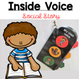 SOCIAL STORY - Inside Voice for Kids with ASD
