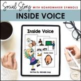 Inside Voice - Social Story (Boardmaker Symbols)