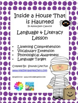 Language and Literacy Lesson: Inside a House that is Haunted