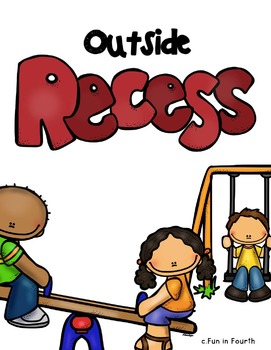 Free Inside and Outside Recess Signs by Fun in Fourth with ...
