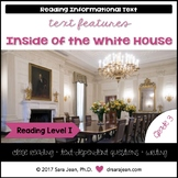 Inside of the White House • Reading Comprehension Passages and Questions • RL I