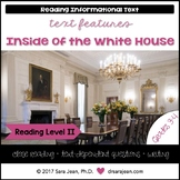 Inside of the White House • Reading Comprehension Passages and Questions • RL II