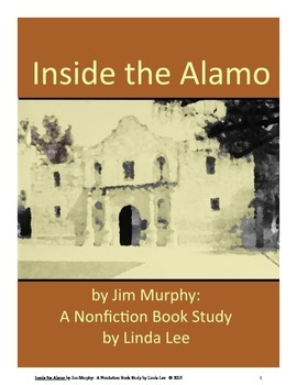 Inside the Alamo by Jim Murphy:  A Nonfiction Book Study