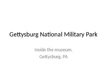 Inside the Gettysburg National Military Park Museum