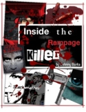 Inside the Rampage Killer