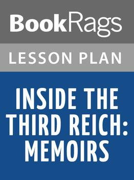 Inside the Third Reich: Memoirs Lesson Plans